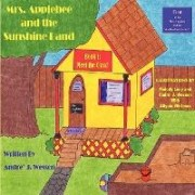 Mrs. Applebee and the Sunshine Band, Book 1: Meet the Class! by Andre Wesson