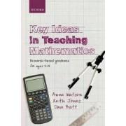Key Ideas in Teaching Mathematics by Anne Watson