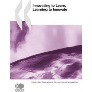 Innovating to Learn, Learning to Innovate by OECD Publishing