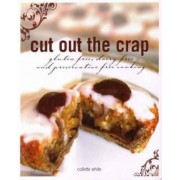 Cut Out the Crap by Collette White