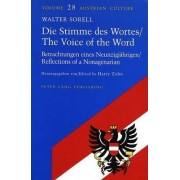 Die Stimme Des Wortes/ The Voice of the Word by Walter Sorell