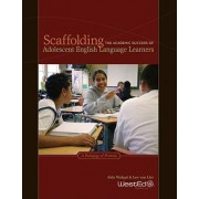 Scaffolding the Academic Success of Adolescent English Language Learners by Aida Walqui