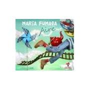 Vv.aa. Maria Fumaça / Aire (conten Cd+dvd)