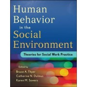 Evidence-based Theory for Human Behavior in the Social Environment by Bruce A. Thyer