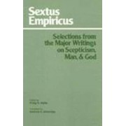Selections from Major Writings on Scepticism, Man and God by Empiricus Sextus