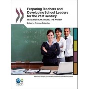 Preparing Teachers and Developing School Leaders for the 21st Century by Organization for Economic Cooperation and Development