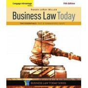 Cengage Advantage Books: Business Law Today, the Essentials by Roger Miller