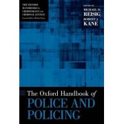 The Oxford Handbook of Police and Policing by Michael D. Reisig
