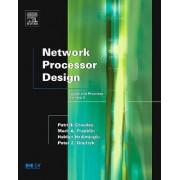 Network Processor Design: Volume 3 by Mark A. Franklin
