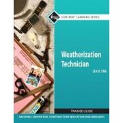 Weatherization Technician Level 1 by Nccer
