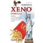 GHIDUL XENOFOBULUI - AMERICANII