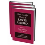 The Cambridge History of Law in America 3 Volume Hardback Set: v. 1-3 by Christopher L. Tomlins