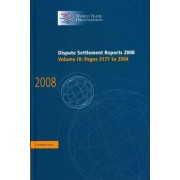 Dispute Settlement Reports 2008: Volume 9, Pages 3177-3504 2008: v. 9 by World Trade Organization