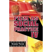 Graeme Turner Film as Social Practice (Studies in Culture & Communication)