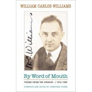By Word of Mouth by William Carlos Williams