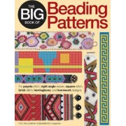 The Big Book of Beading Patterns by Editors of Bead & Button Magazine
