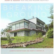Breaking Ground by Lucretia Hoover Giese