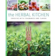 Recipes and Tips from a Backyard Herb Garden by Jerry Traunfeld