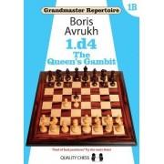 Grandmaster Repertoire 1b by Boris Avrukh