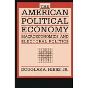 The American Political Economy by Douglas A. Hibbs