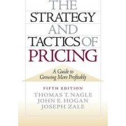 The Strategy and Tactics of Pricing by Thomas T. Nagle