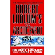Robert Ludlum's the Arctic Event by Robert Ludlum