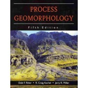 Process Geomorphology by Dale F Ritter