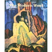 The Modern West by Emily Ballew Neff