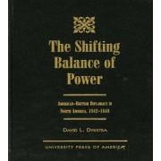 The Shifting Balance of Power by David L. Dykstra