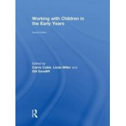Working with Children in the Early Years by Linda Miller