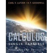 Calculus, Single Variable by Carl V Lutzer