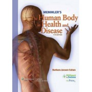 Memmler's Structure and Function of the Human Body by Barbara J Cohen