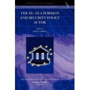The Eu as a Foreign and Security Policy Actor by Finn Laursen
