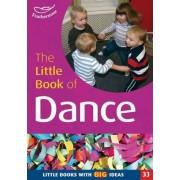 The Little Book of Dance by Julie Quinn