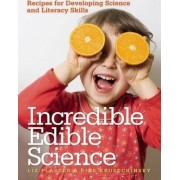 Incredible Edible Science by Richard Krustchinsky