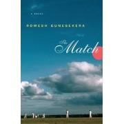 The Match by Romesh Gunesekera