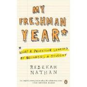 My Freshman Year by Rebekah Nathan