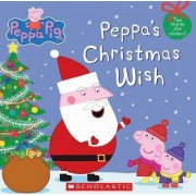 Peppa's Christmas Wish (Peppa Pig) by Various