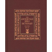 The Anchor Yale Bible Dictionary, D-G: Volume 2 by David Noel Freedman