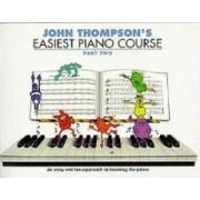 John Thompson's Easiest Piano Course: Pt. 2 by John Thompson