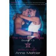The Rockstar Series Box Set (Rockstar Books #1-3) by Anne Mercier