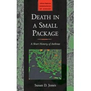 Death in a Small Package by Susan D. Jones