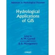 Hydrological Applications of GIS by A.M. Gurnell