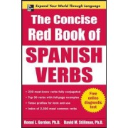 The Concise Red Book of Spanish Verbs by Ronni L. Gordon