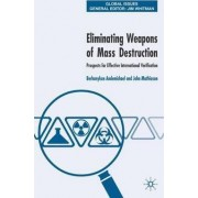Eliminating Weapons of Mass Destruction by Berhanykun Andemicael