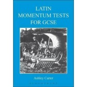 Latin Momentum Tests for GCSE by Ashley Carter