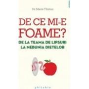 De Ce Mi-e Foame - Marie Thirion
