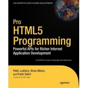 Pro HTML 5 Programming by Peter Lubbers