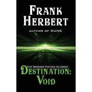 Destination: Void: Prequel to the Pandora Sequence