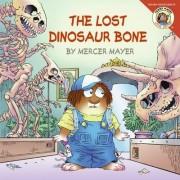 The Lost Dinosaur Bone by Mercer Mayer